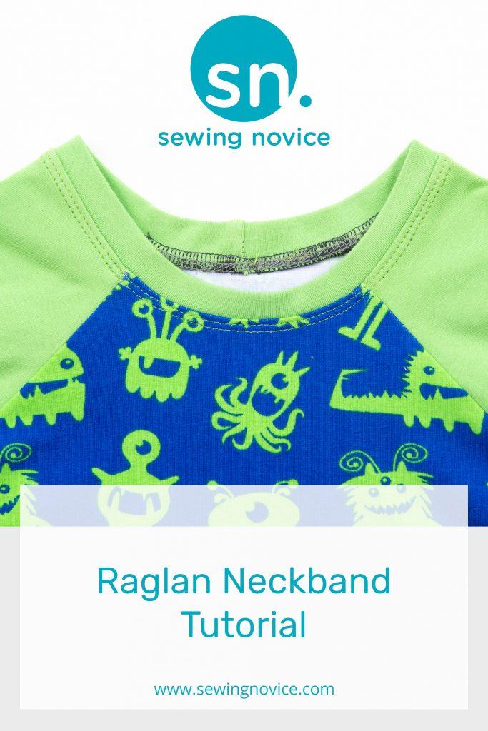 Raglan Neckband Tutorial - www.sewingnovice.com