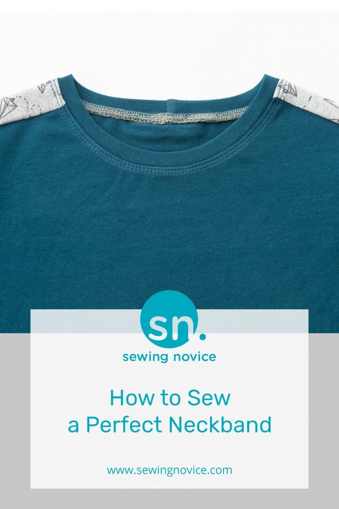 How to sew a perfect neckband
