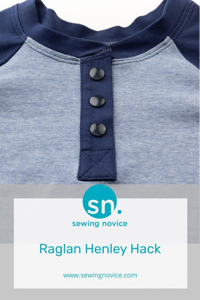 Raglan Henley Hack